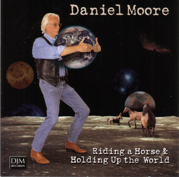 Daniel Moore - Riding A Horse & Holding Up The World